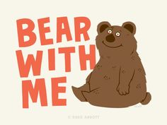 Bear With Me design inspiration on Fab. Bear Puns, Greg Abbott, Baby Boy Rooms, Baby Boys, Just For Laughs, Cute Quotes, Decor Interior Design, New Art, Illustration Art
