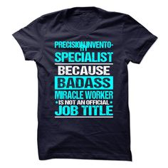 PRECISION INVENTORY SPECIALIST T-Shirts, Hoodies. Check Price Now ==► https://www.sunfrog.com/No-Category/PRECISION-INVENTORY-SPECIALIST-89161542-Guys.html?id=41382