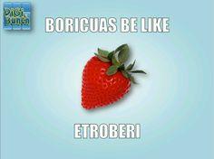 """Como los Boricuas dicen """"fresa"""" Jajajaja that's sooo true! lmao!!"""