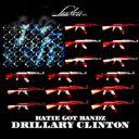 Katie Got Bandz - Drillary Clinton  - Free Mixtape Download or Stream it