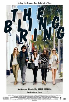 """The Bling Ring """"LIVING THE DREAM, ONE HEIST AT A TIME"""" Outersparkle 