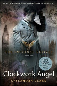 Clockwork Angel (The Infernal Devices Series #1)