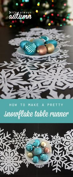 learn how to make this beautiful DIY snowflake table runner with a step by step tutorial. the snowflakes are easy to cut out using a silhouette.