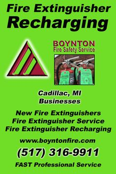 Fire Extinguisher Recharging Cadillac, MI.  (517) 316-9911 Check out Boynton Fire Safety Service.. The Complete Source for Fire Protection in Michigan. Call us Today!
