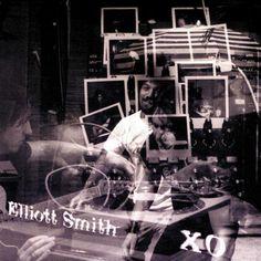 "Elliott Smith // ""XO"" (1998)"