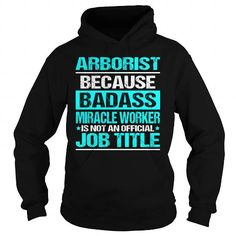 Awesome Tee For Arborist T Shirts, Hoodies. Check price ==► https://www.sunfrog.com/LifeStyle/Awesome-Tee-For-Arborist-97495749-Black-Hoodie.html?41382