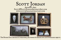 Scott Jordan Artifact Art + Bottles (saw some of his work in NYC 2014) and just fell in love.