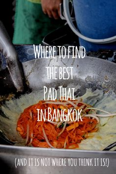 Want to know where to find the best pad thai in Bangkok? I got the answer right here and it may not be the place you think it is!