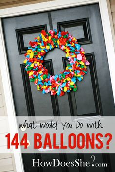 LOVE this balloon wreath! It's super easy to make and definitely sets the mood for a party! #howdoesshe