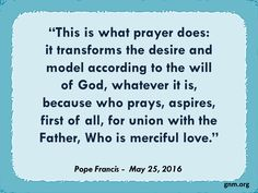 """""""Prayer is not a magic wand!"""" Read more at: http://www.news.va/en/news/pope-francis-perseverance-in-prayer-needed-but-not"""
