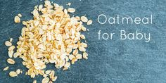 How to Give Baby Oatmeal for Baby Food
