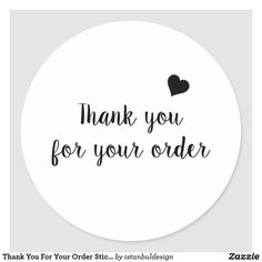 Shop Thank You For Your Order Sticker created by istanbuldesign. Cake Logo Design, Custom Logo Design, Custom Logos, Branding Design, Printable Stickers, Custom Stickers, Perfume Quotes, Purchase Card, Paper Case