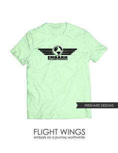 tshirt design - FLIGHT WINGS: embark on a journey worthwhile - DiGiTAL FiLE ONLY by freshairedesigns on Etsy