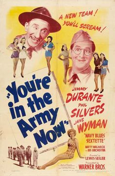You're in the Army Now - 1941