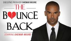 """Shemar Moore and """"The Bounce Back"""" Movie Campaign see http://www.indiegogo.com/projects/the-bounce-back?c=home for all the delicious details."""