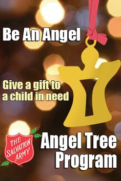 The Salvation Army Angel Tree--I think this would be a great idea for our work to do.
