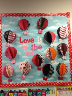 Love is in the air hot air balloon valentines day bulletin board day bulletin board ideas Easy and Fun Valentines Crafts for Kids to Make February Bulletin Boards, Valentines Day Bulletin Board, Winter Bulletin Boards, Preschool Bulletin Boards, Classroom Bulletin Boards, Classroom Crafts, Preschool Crafts, Classroom Door, Valentines Day Decor Classroom