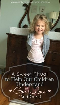A Sweet Ritual to Help Our Children Understand God's Love (and Ours) – Embracing a Simpler Life