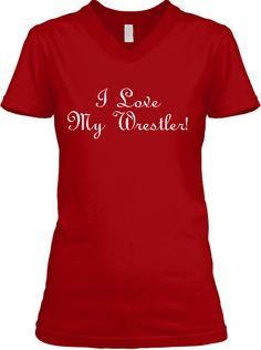 I Love My Wrestler! | Teespring  http://teespring.com/ilovemywrestler