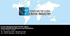 Cruise Shipping Asia-Pacific 2013 International Conference and Exhibition 싱가폴 유람선 박람회
