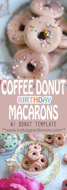 Coffee Donut Macarons with Birthday Sprinkles. Rich, dark and sweet, these scrumptious macarons piped in a donut shape are extra flavorful since the macaron shells are also infused with coffee and chocolate!