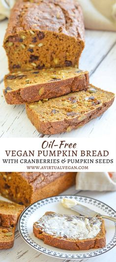 This healthy Vegan Pumpkin Bread is made with wholewheat flour & is completely oil-free. It is heartily stuffed with juicy chewy cranberries & crunchy pumpkin seeds & is perfect for breakfast or snacking!   via @avirtualvegan