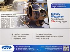 #Military #Weaponry #Translation Communication Legal Translation offers translation service to its customers in the #Ordinance, #Ammunition, military, #defense and #research sectors, primarily from Arabic into English & vice versa. We also provide translation service from English into more than 70 languages.  www.communicationdubai.com/military-weaponry-translation.php