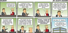 "This is why we chose ""funny on the Internet"" instead of ""office job.""- Dilbert by Scott Adams"