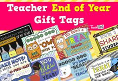 Teacher End of Year - Gift Tags