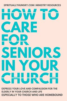 Discover 9 unique ways to extend compassion and care to seniors in your church and life especially to those who are homebound. Senior Citizen Activities, Church Activities, Church Ministry, Ministry Ideas, Husband Quotes From Wife, Husband Wife, Long Relationship Quotes, 2015 Quotes, Quotes Quotes