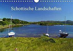 Schottische Landschaften (Wandkalender 2021 DIN A4 quer) Golf Courses, Wall Calendars, Landscapes, Deutsch