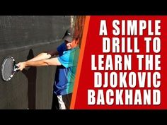 DJOKOVIC BACKHAND TIP | Simple Drill To Learn Djokovic Backhand - YouTube