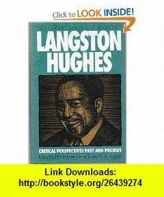 Langston Hughes Critical Perspectives Past and Present (Amistad Literary Series) (9781567430165) Henry Louis Gates, Kwame Anthony Appiah , ISBN-10: 1567430163  , ISBN-13: 978-1567430165 ,  , tutorials , pdf , ebook , torrent , downloads , rapidshare , filesonic , hotfile , megaupload , fileserve