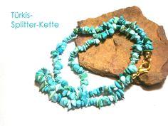 Türkis - Kette Türkis Halskette Edelsteinkette Splitter - ein Designerstück von DeineSchmuckFreundin bei DaWanda