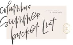 Columbus Summer Bucket List - love the hand lettering and the badge in this design