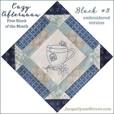 Cozy Afternoon Free Block of the Month, Block #3. This is the embroidered version, pattern also has options for applique or just piecing.