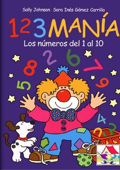 123 Manía - Los números del 1 al 10 -  Matemáticas