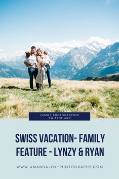 Taking families to the Swiss Alps for their family photos is one of my favourite things to do! These are just a few photos of this families Swiss Vacation!