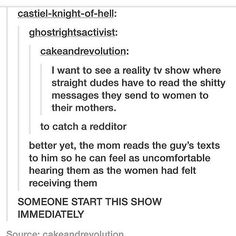 A reality tv show that addresses the current culture where online harassment of women is the social norm - yes please! Intersectional Feminism, Faith In Humanity, Social Justice, Tumblr Funny, Equality, Tumblr Stuff, Thoughts, Shit Happens, Fight Club