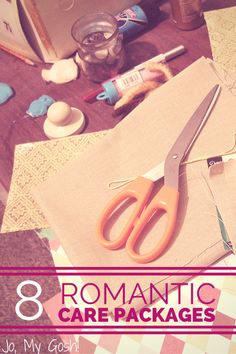 8 romantic care packages for deployments... Pin now, use later!