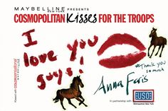 Anna Faris #kissesforthetroops Submit your virtual kiss at Cosmopolitan.com/kisses & we'll donate a dollar to USO!