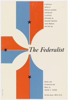 """Cover for """"The Federalist"""" by Elaine Lustig  via Mid-Century Modern Graphic Design"""