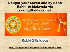 Delight your loved one by send rakhi to malaysia via rakhigiftsideas net  Buy and Send Rakhi to Malaysia via rakhigiftsideas.net and give your bro&sis a pleasant surprise residing in Malaysia. you can also send rakhi chocolates,designer rakhi,rakhi with Sweets etc.  To know more Just visit: http://rakhigiftsideas.net/send-rakhi-to-malaysia.html