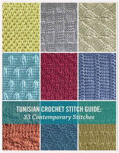 I want to try all of these Tunisian crochet stitches. Tunisian Crochet Stitch Guide: 33 Contemporary Stitches | InterweaveStore.com