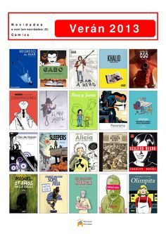 Na Biblioteca Os Rosales tedes novos cómics dispoñibles para levar para casa. Novidades, pero non só! No mes de agosto xa comprenderedes mellor o porqué desta selección... Mentras, os invitamos a descubrir novas historias.