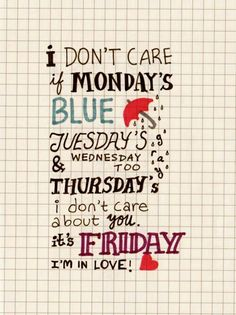Friday, I'm in love - The Cure aka-my happy place