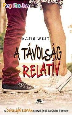 A távolság relatív · Kasie West · Könyv · Moly Kasie West, Lany, Good Books, Movies, Kassel, Films, Film, Movie, Movie Quotes