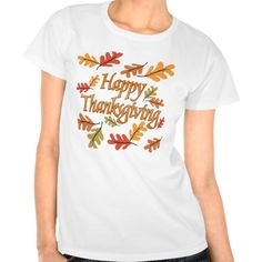 Happy Thanksgiving Tshirts