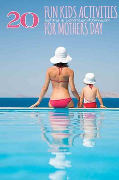 20 fun kids activities to help celebrate Mothers' Day.