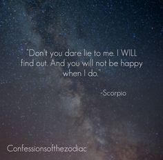 Confessions of the Zodiac signs: Scorpio https://www.facebook.com/ScorpioEvolution